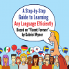 STEP-BY-STEP GUIDE TO LEARN ANY LANGUAGE EFFICIENTLY